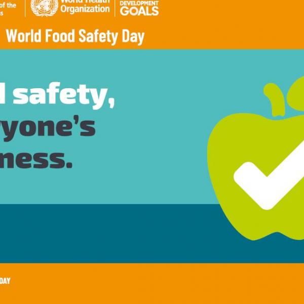World Food Safety Day, 07 June 2020
